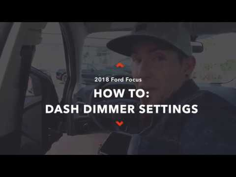 Ford 2018 Focus How To: Dash Light Control