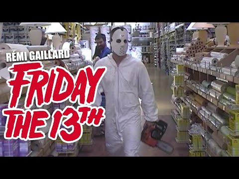 FRIDAY THE 13th (REMI GAILLARD)