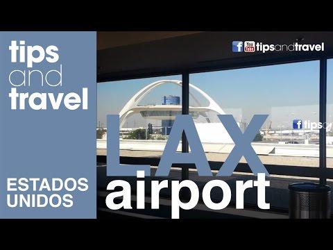 Llegando a LAX - Aeropuerto Internacional de Los Angeles