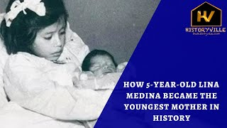 The Story of 5-Year-Old Lina Medina, the Youngest Mother in History