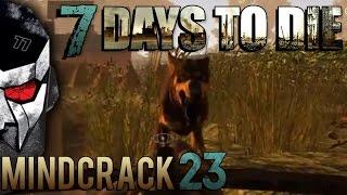 7 Days to Die Mindcrack - Dog Trap!!!  - 23 | Docm77