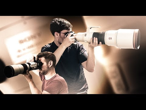 Sony's Biggest Lenses Yet! - 600mm f/4 GM and 200mm-600mm G