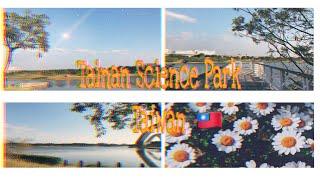 Tainan Science Park🍂 /Taiwan/