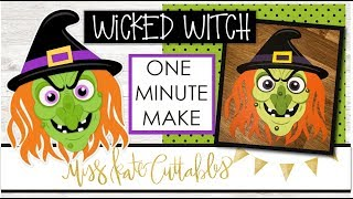 One Minute Make - Wicked Witch How To Halloween DIY Tutorial with FREE SVG Files