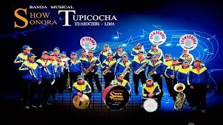 BANDA SHOW SONORA TUPICOCHA HUAROCHIRI_MIX CUMBIA HUAROCHIRANA (D.R.A) 2014