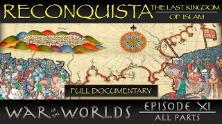 Reconquista - The Last Kingdom of Islam - The Story of the Final Days of Islamic Spain