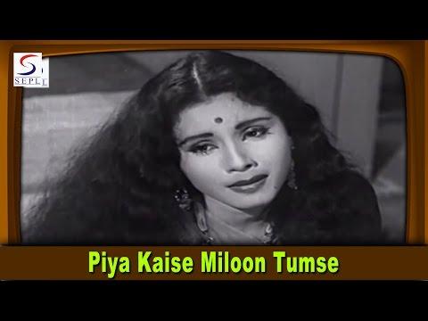Piya Kaise Miloon Tumse   Lata Mangeshkar, Mohammed Rafi   Saranga @ Sudesh Kumar, Jayshree Gadkar