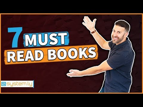 7 Books EVERY Entrepreneur Should Read (TO SYSTEMIZE & SCALE YOUR BUSINESS