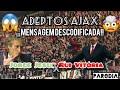😱ADEPTOS AJAX DEIXAM MENSAGEM SECRETA! # Jesus & Vitória # 🎶 Hino Champions Português 🤪