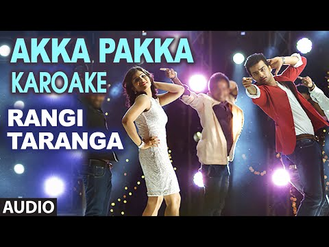 Akka Pakka - Karoake || RangiTaranga || Nirup Bhandari, Radhika Chetan, Avantika Shetty