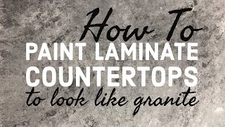 How To Paint Laminate Countertops Look Like Granite Youtube
