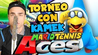 TORNEO COMPETITIVO con KAMEK! - Gameplay  Mario Tennis Aces ITA Nintendo Switch