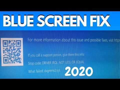 HOW TO FIX Irql_not_less_or_equal BLUE SCREEN OF DEATH Dxgmms2.sys 2020 FIΧ