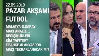 Malatyaspor-Galatasaray analizi / F.Bahçe maçı tekrarlanacak mı? - Pazar Akşamı Futbol 22.09.2019