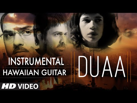 Duaa Video Song || Shanghai || (Hawaiian Guitar) Instrumental by Rajesh Thaker