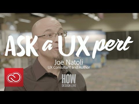 Ask a UXpert: Joe Natoli, UX Consultant, Weighs In | Adobe Creative Cloud