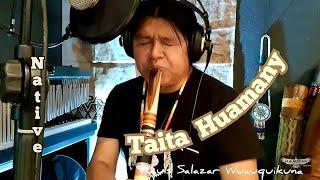 Native Flute   Music   Bambu   Taita Huamany