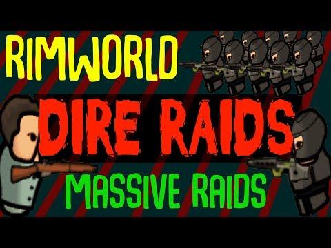 Dire Raids! Massive Raids End Game. Rimworld Mod Showcase