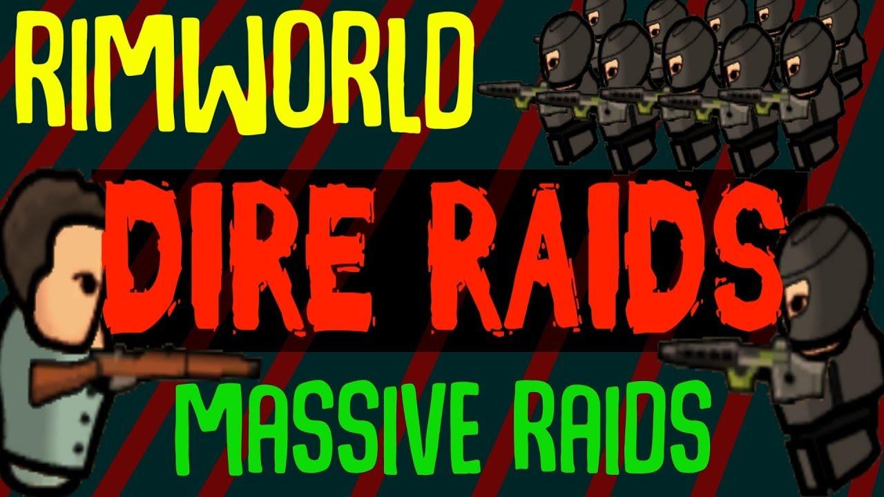 Dire Raids! Massive Raids End Game  Rimworld Mod Showcase