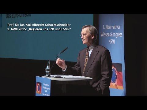 1. AWK 2015 - Prof. Schachtschneider - Regieren uns EZB und ESM? Das Eurounrecht