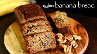 banana bread recipe  eggless banana bread recipe  vegan banana bread recipe