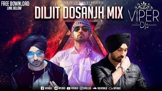 Diljit Dosanjh Mix | Viper DJs | Kiran Rai | Non - Stop Hits | Free Download