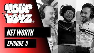 Your Boyz   EP 5 - Net Worth