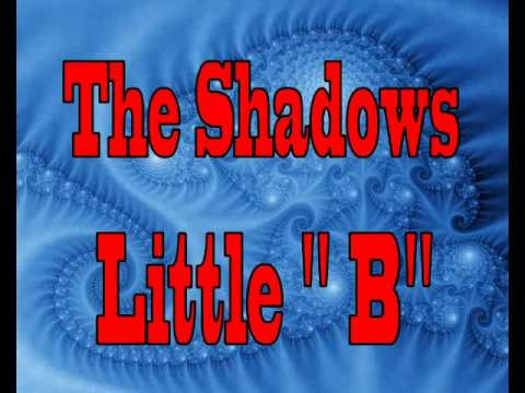 "The Shadows   Little  "" B """