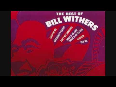 Bill Withers Greatest Hits