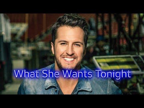 #LukeBryan #CountryMusic.                         What She Wants Tonight - Luke Bryan(Lyrics)//Letra