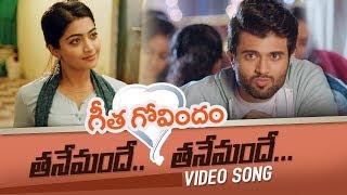 Tanemandhe Tanemandhe Full Video Song | Vijay Deverakonda, Rashmika Mandanna | Geetha Govindam