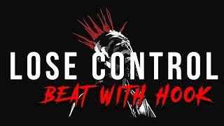 "[With Hook] Dark Tech N9ne x Hopsin Type Rap Beat With Hook 2017 - ""Lose Control"" ft Nate"