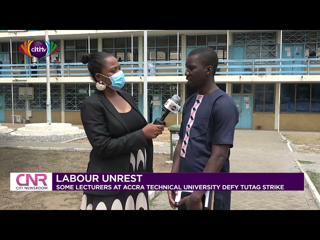 Some lecturers at Accra Technical University defy TUTAG strike | Citi Newsroom