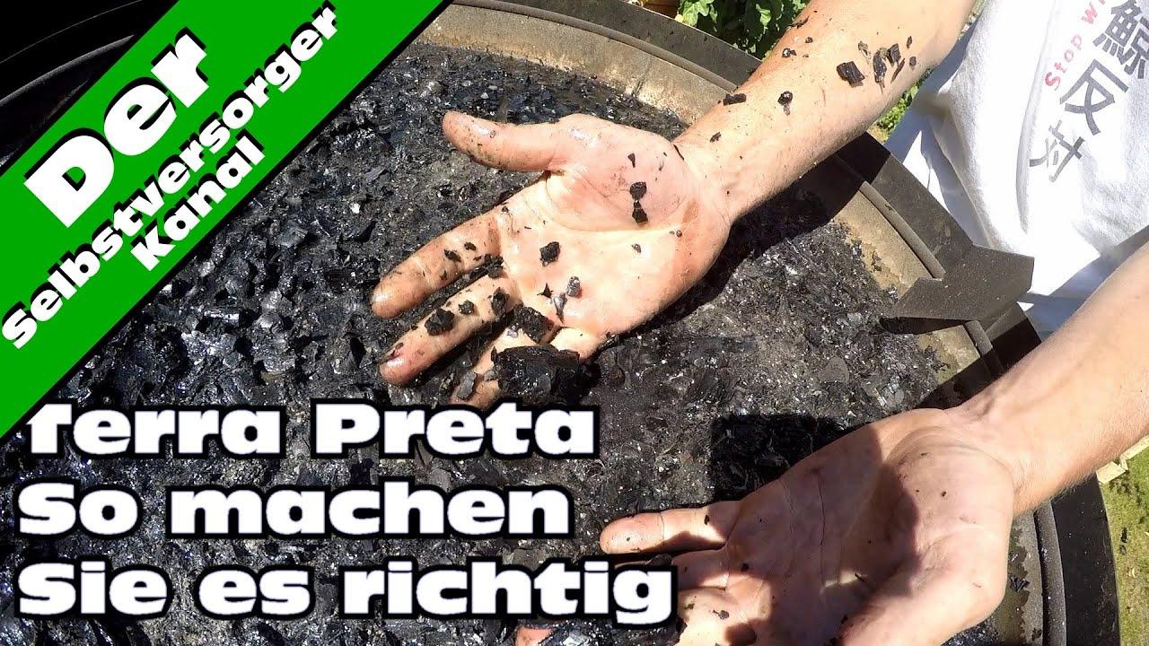 terra preta selbst herstellen. so machen sie es richtig - youtube