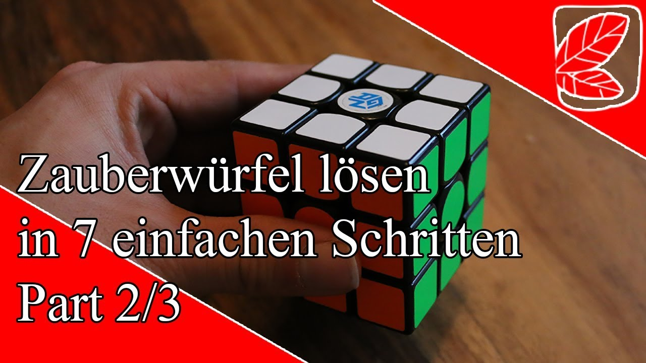 Zauberwürfel lösen in 7 einfachen Schritten - Part 2/3 ...