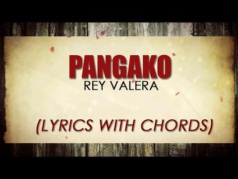 Rey Valera — Pangako [Official Lyric Video with Chords]