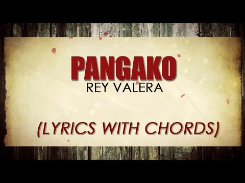 Rey Valera — Pangako [Official Lyric Video with Chords]