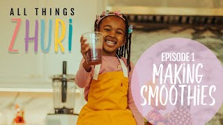 5 yr old Zhuri James makes smoothies for the fam!