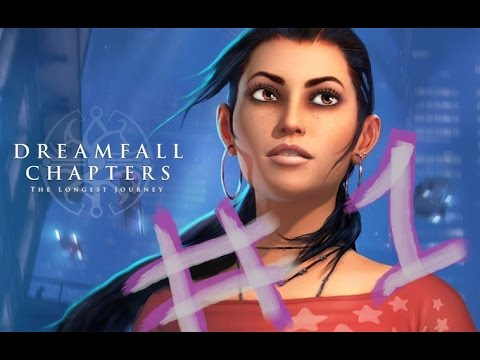Now Playing: Dreamfall Chapters Book 1