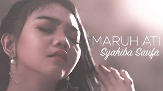 Syahiba Saufa - Maruh Ati (Official Music Video)