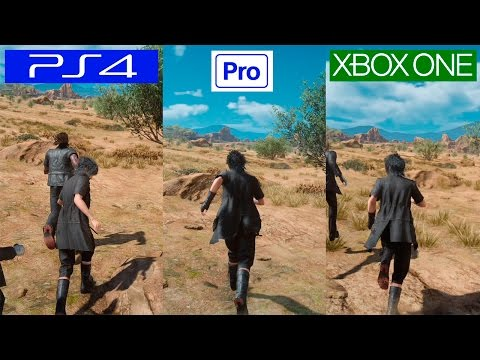 Final Fantasy XV | PS4 VS PS4 PRO VS XBOX ONE | GRAPHICS COMPARISON