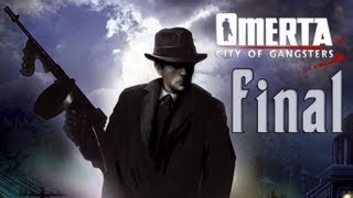 Omerta: City of Gangsters - Walkthrough - Final Part 16 - Public Enemy | Ending (PC/X360) [HD]