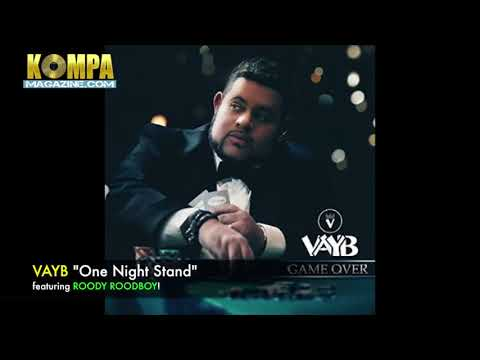 VAYB featuring ROODY ROODBOY - One Night Stand! (New Music)