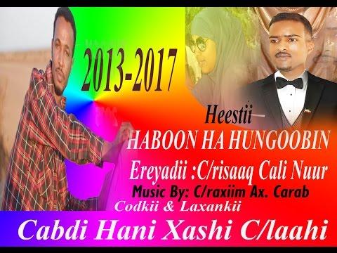 HEESTA HABOON 2017 CABDI HANI XAASHI WAA MARKII UGU HOREYSAY EE DHAGIHIINU MAQLAAN