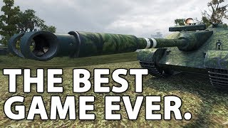 THE BEST GAME. EVER. in World of Tanks.