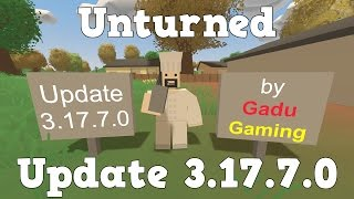 GG - Unturned - Update 3.17.7.0 [FR]