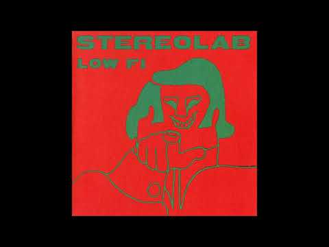 Download Stereolab - Low Fi 1992 Full EP Mp4 baru