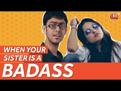 When Your Sister is a Badass | Raksha Bandhan Special | Being Indian