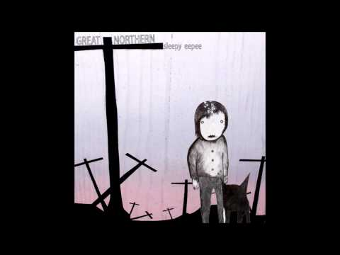 Great Northern - This Is A Problem