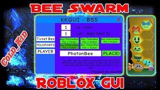ROBLOX GUI | Bee Swarm Simulator| Teleports, buy stuff 1 ticket (Script Exe req)